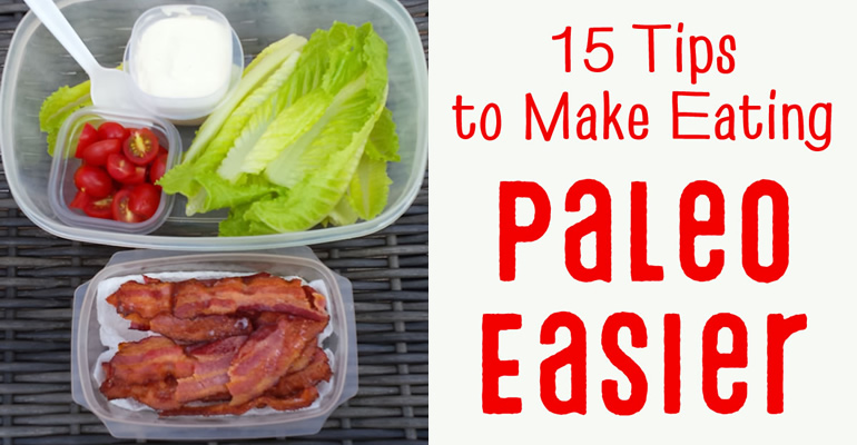 15 tips to make eating paleo & Whole30 easier
