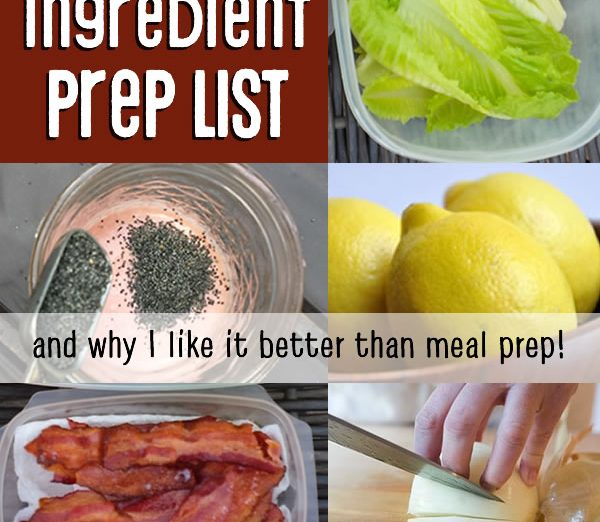 ingredient prep, + why i like it better than meal prep