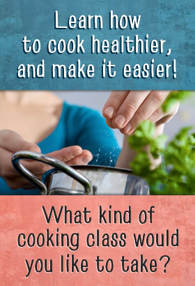 What kind of cooking class would you like?