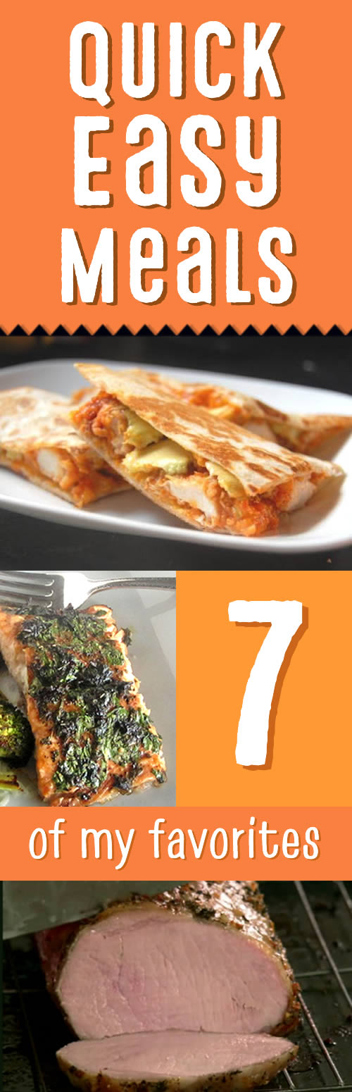 favorite quick easy meals