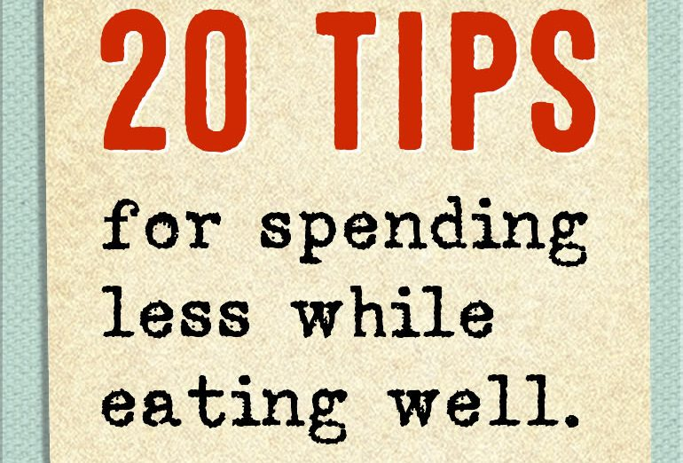 tips for spending less while eating healthy