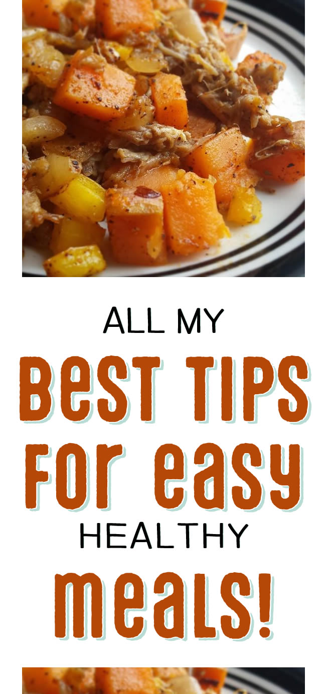 All my best tips for easy healthy meals - includes what to stock in your kitchen, meal planning guides, and links to recipes!