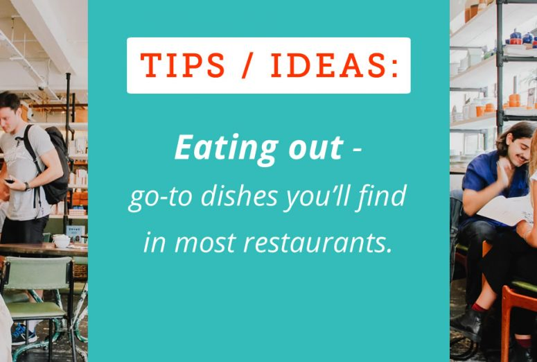go-to healthy dishes when eating out (low carb, sugar free)